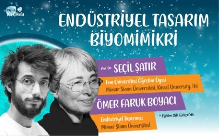 1 ENDÜSTRİYEL TASARIM & 2 BİYOMİMİKRİ - Prof. Dr. SEÇİL SATIR & ÖMER FARUK BOYACI