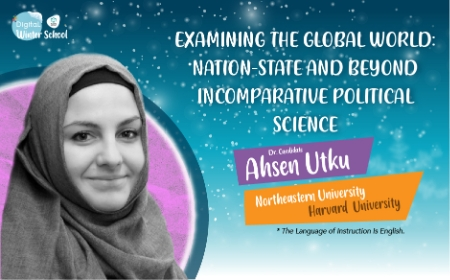 EXAMINING THE GLOBAL WORLD: NATION-STATE AND BEYOND INCOMPARATIVE POLITICAL SCIENCE -  Dr.  Cnd. AHSEN UTKU